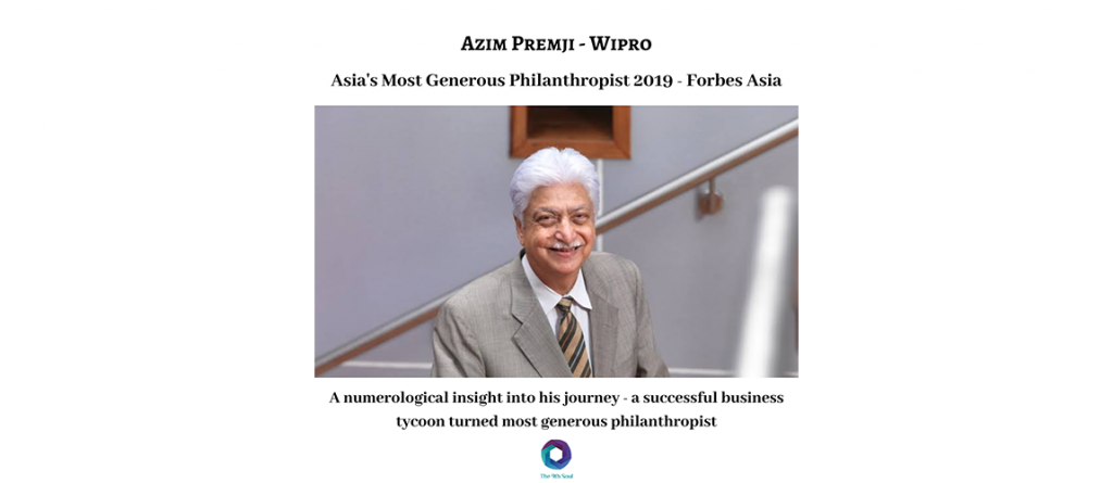 An insight into Azim Premji's successful journey – a business tycoon turned Asia's most generous philanthropist 2019 awarded by Forbes Asia